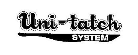UNI-TATCH SYSTEM