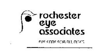 ROCHESTER EYE ASSOCIATES EYE CARE FOR ALL AGES