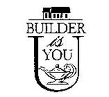 BUILDER IS YOU U