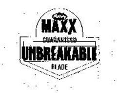 MALLORY MAXX GUARANTEED UNBREAKABLE BLADE