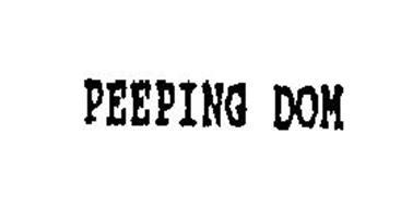 PEEPING DOM