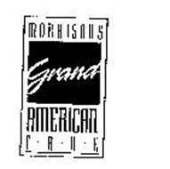 MORRISON'S GRAND AMERICAN FARE