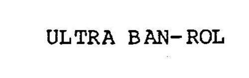 ULTRA BAN-ROL