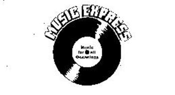 MUSIC EXPRESS MUSIC FOR ALL OCCASIONS