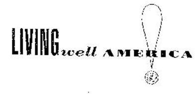 LIVINGWELL AMERICA! AMERICAN MEDICAL ASSOCIATION