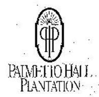 PHP PALMETTO HALL PLANTATION
