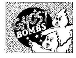 GHOST BOMBS