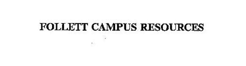FOLLETT CAMPUS RESOURCES