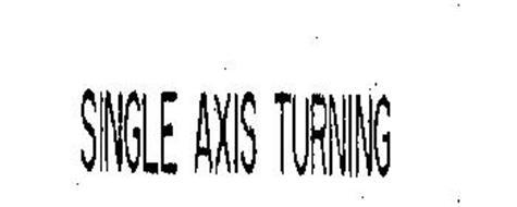 SINGLE AXIS TURNING