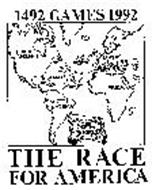 1492 GAMES 1992 THE RACE FOR AMERICA NORTH AMERICA EUROPE SPAIN AFRICA SOUTH AMERICA THE NEW WORLD