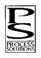 P S PROCESS SOLUTIONS