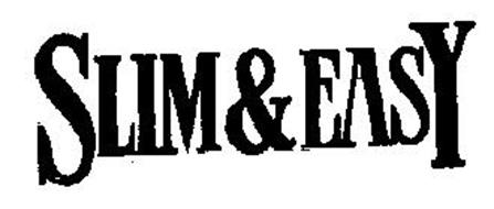 SLIM & EASY