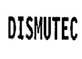 DISMUTEC