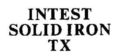 INTEST SOLID IRON TX