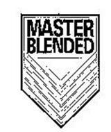 MASTER BLENDED