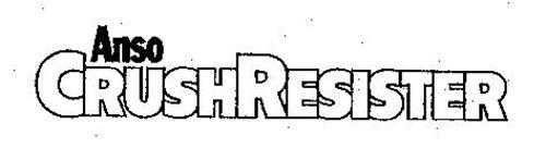 ANSO CRUSHRESISTER