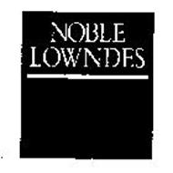 NOBLE LOWNDES