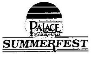THE PALACE OF AUBURN HILLS SUMMERFEST