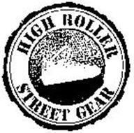 HIGH ROLLER STREET GEAR