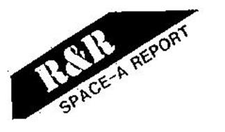 R&R SPACE-A REPORT