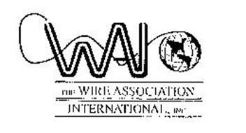 WAI THE WIRE ASSOCIATION INTERNATIONAL,INC.