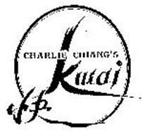 CHARLIE CHIANG'S KWAI