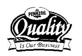 PENNZOIL QUALITY IS OUR BUSINESS