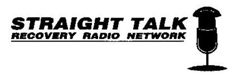 STRAIGHT TALK RECOVERY RADIO NETWORK
