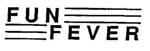 FUN FEVER