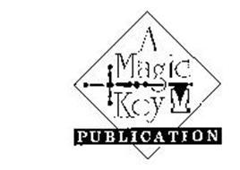 A MAGIC KEY PUBLICATION