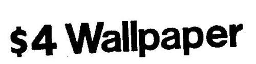 $4 WALLPAPER