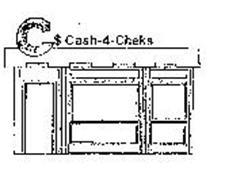 C$ CASH-4-CHEKS