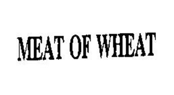 MEAT OF WHEAT