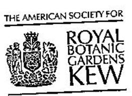 THE AMERICAN SOCIETY FOR ROYAL BOTANIC GARDENS KEW