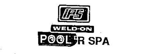 IPS WELD-ON POOL 'R SPA