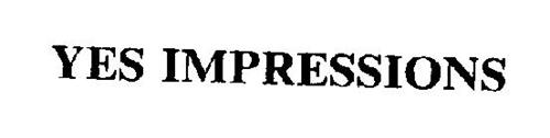 YES IMPRESSIONS