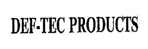DEF-TEC PRODUCTS