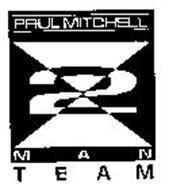 PAUL MITCHELL 2 MAN TEAM