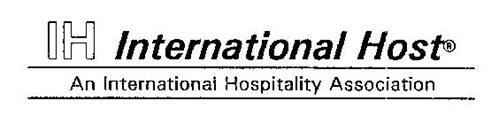 IH INTERNATIONAL HOST AN INTERNATIONAL HOSPITALITY ASSOCIATION
