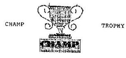 CHAMP TROPHY CHAMP