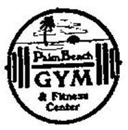 PALM BEACH GYM & FITNESS CENTER