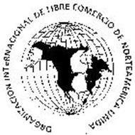 ORGANIZACION INTERNACIONAL DE LIBRE COMERCIO DE NORTEAMERICA UNIDA