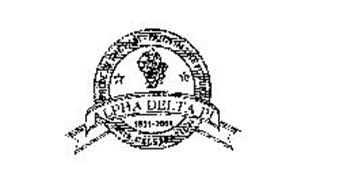 PRIDE IN THE PAST - FAITH IN THE FUTURE ALPHA DELTA PI 1851-2001 150TH CELEBRATION