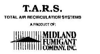 T.A.R.S. TOTAL AIR RECIRCULATION SYSTEMS A PRODUCT OF: MIDLAND FUMIGANT COMPANY, INC.