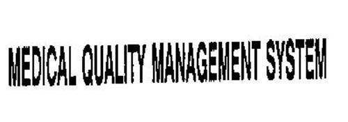 MEDICAL QUALITY MANAGEMENT SYSTEM