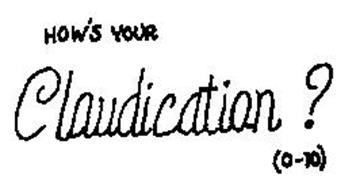 HOW'S YOUR CLAUDICATION? (0-10)