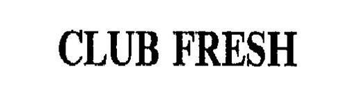 CLUB FRESH
