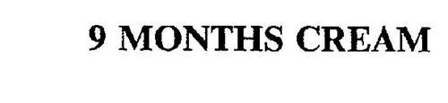 9 MONTHS CREAM