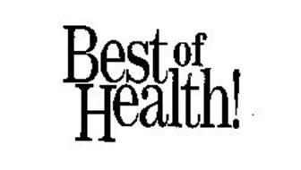 BEST OF HEALTH!