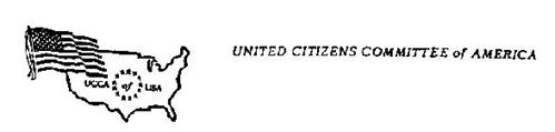 UNITED CITIZENS COMMITTEE OF AMERICA UCCA OF USA